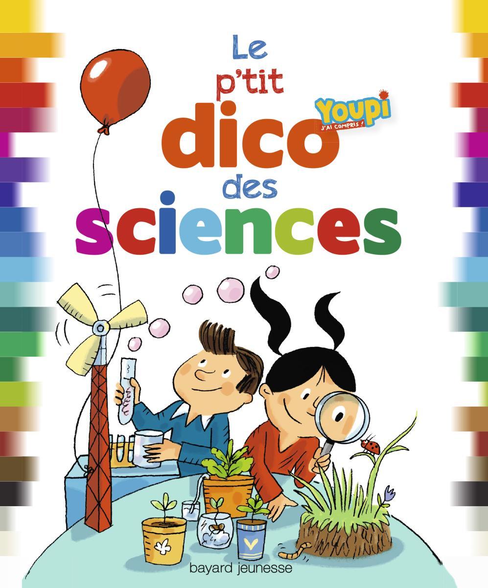 Couverture de «P'TIT DICO DES SCIENCES (LE)»