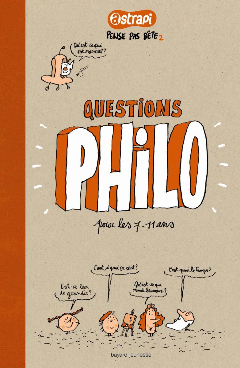 Couverture de «QUESTIONS PHILO POUR LES 7-12 ans»