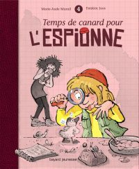 Couverture «TEMPS DE CANARD POUR L'ESPIONNE – T4»