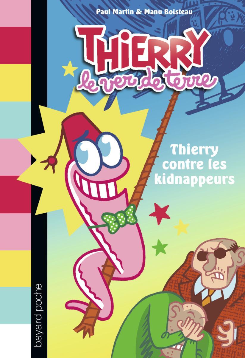 Couverture de «THIERRY CONTRE LES KIDNAPPEURS»