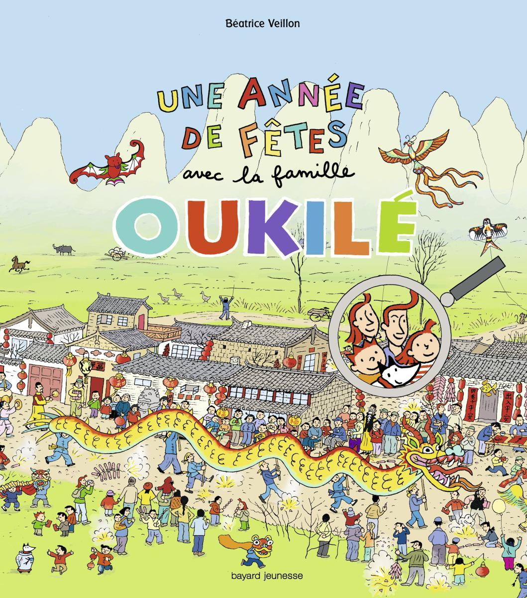 Couverture de «Une année de fêtes avec la famille Oukilé»