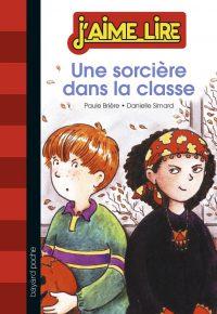 Couverture «Une sorcière dans la classe»