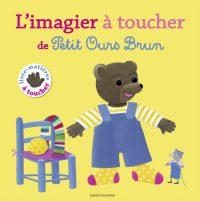 Couverture «Le grand imagier à toucher de Petit Ours Brun»