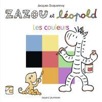 Couverture «Zazou et Léopold Les couleurs»