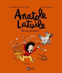 Couverture «ANATOLE LATUILE -PAS DE PANIQUE -T6»