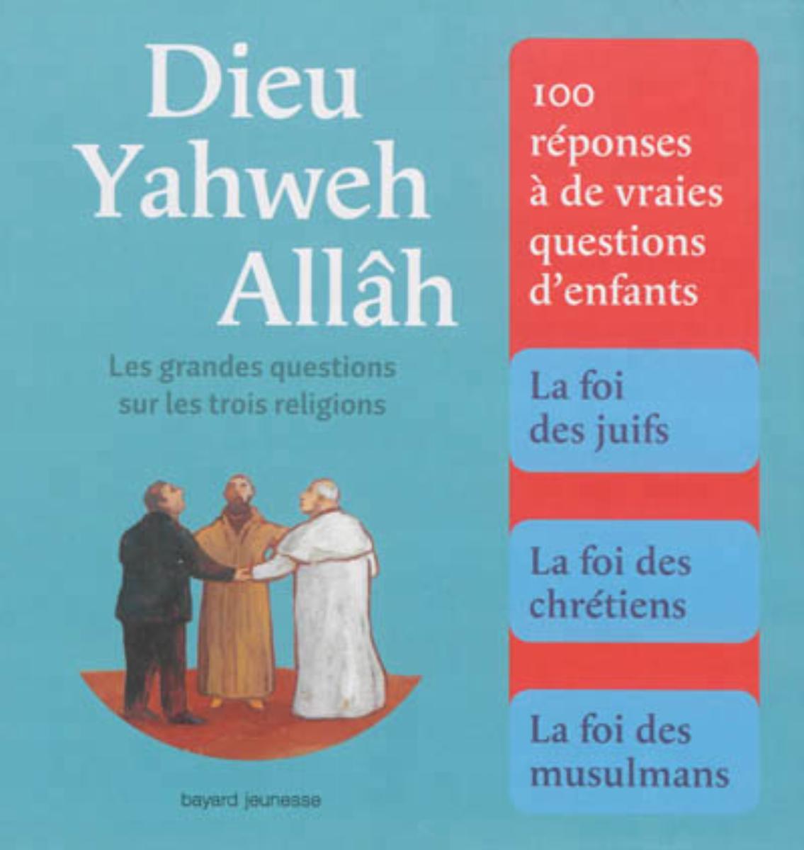 Couverture de «DIEU, YAHWEH, ALLAH»