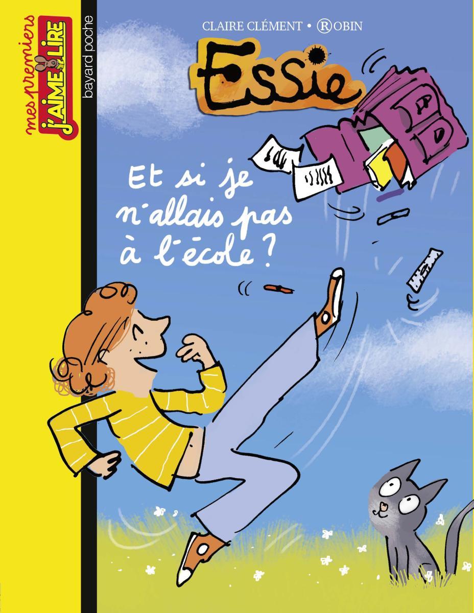 Couverture de «Essie je n'allais plus à l'école?»