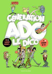 Couverture «Génération Ado le dico (2017)»