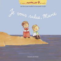 Couverture «JE VOUS SALUE, MARIE – NOUVELLE ÉDITION»