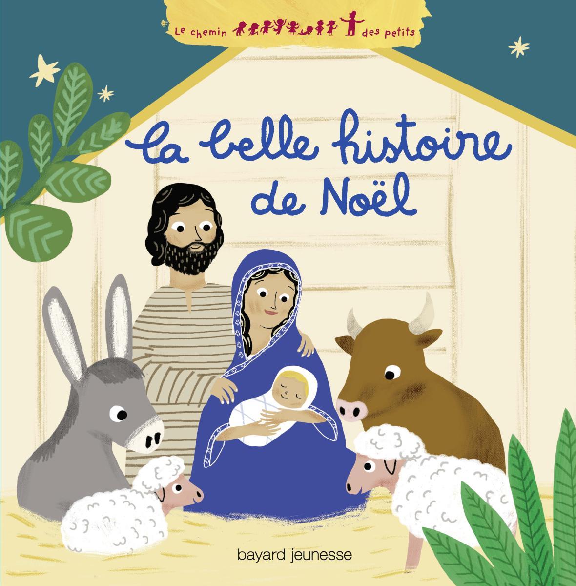 Couverture de «LA BELLE HISTOIRE DE NOEL»