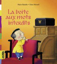 Couverture «LA BOITE AUX MOTS INTERDITS»