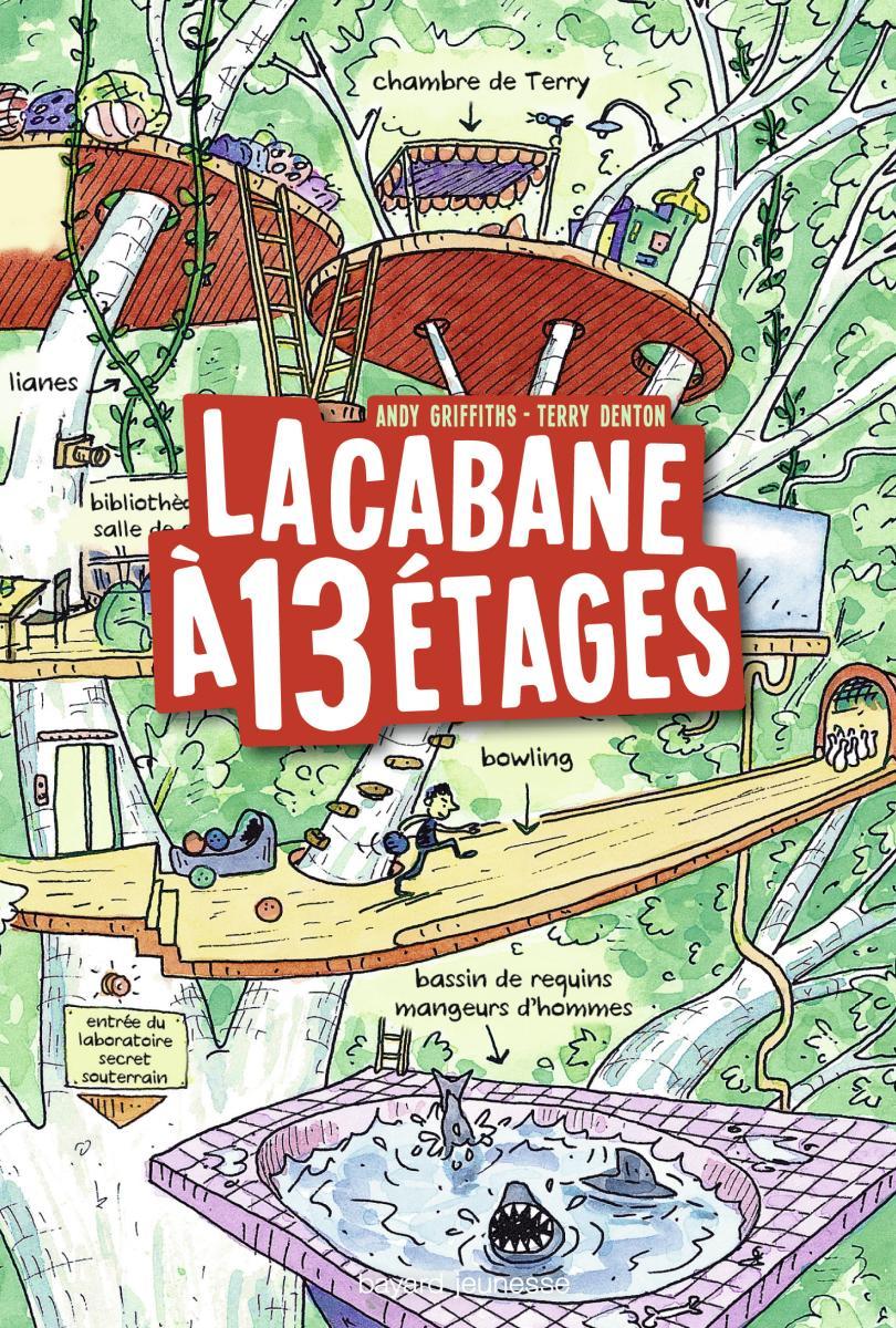 Couverture de «LA CABANE À 13 ÉTAGES»