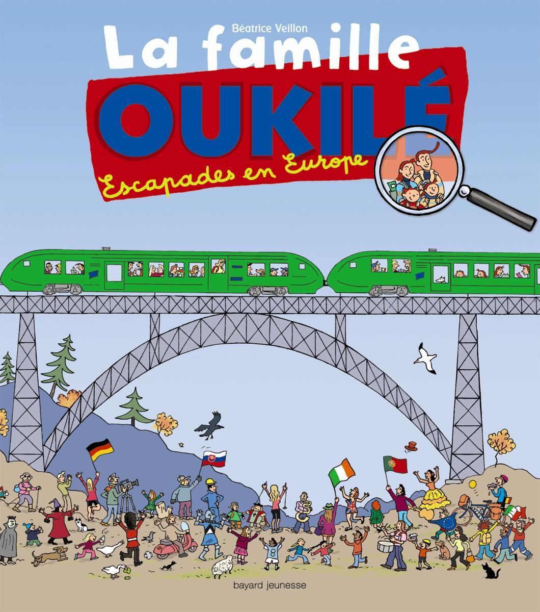 Couverture de «La famille Oukilé : escapade en Europe»