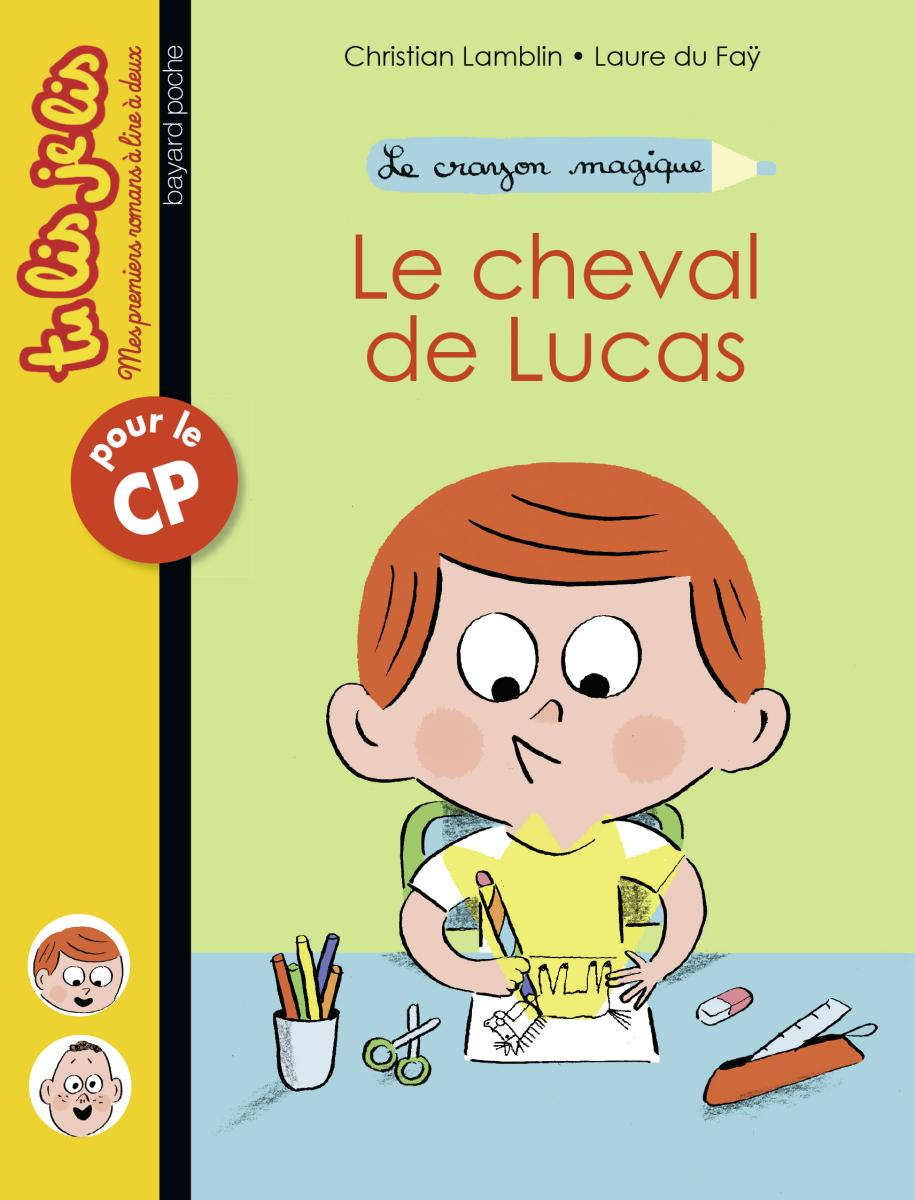 Couverture de «LE CHEVAL DE LUCAS, LE CRAYON MAGIQUE n°1»