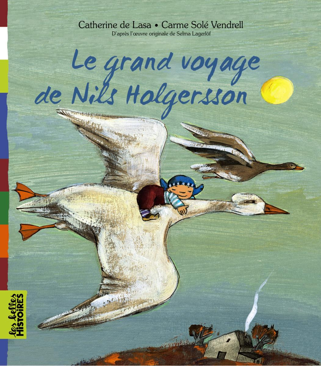 Couverture de «LE GRAND VOYAGE DE NILS HOLGERSONN»