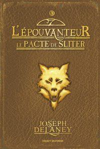 Couverture «LE PACTE DE SLITER»