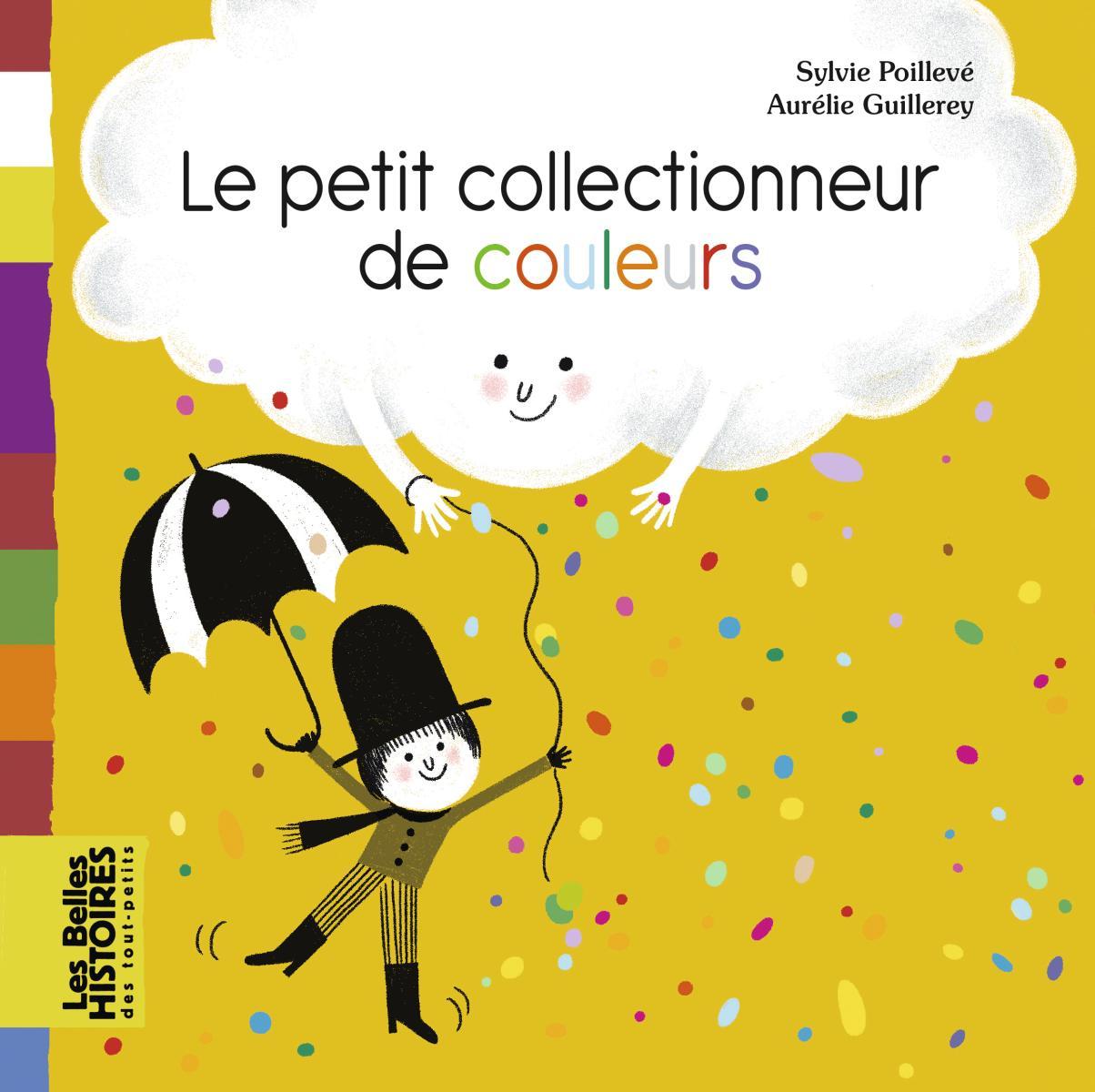 Couverture de «LE PETIT COLLECTIONNEUR DE COULEURS»