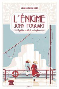 Couverture «L'énigme John Foggart – Expédition au-delà du cercle polaire»