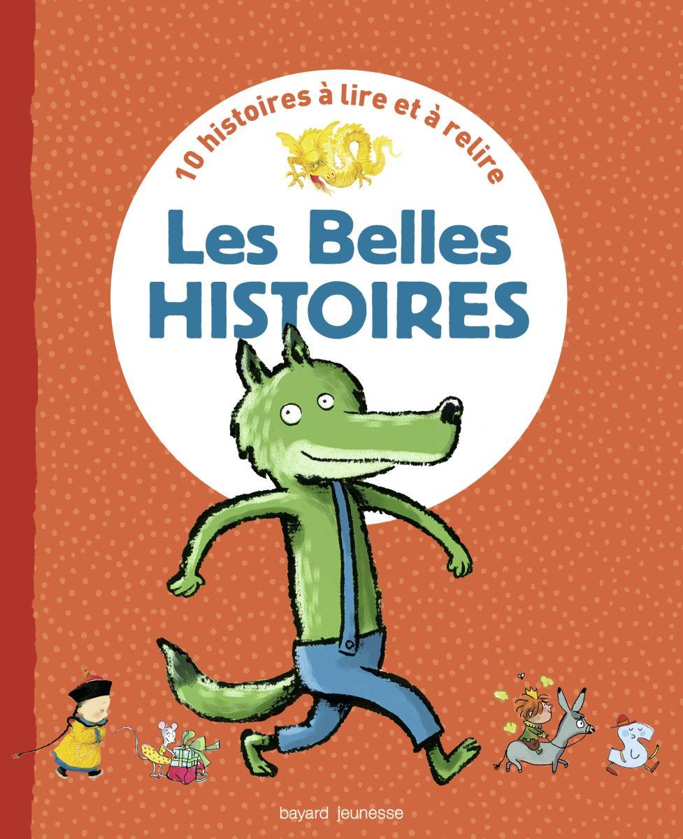 Couverture de «Les BELLES HISTOIRES – RECUEIL»