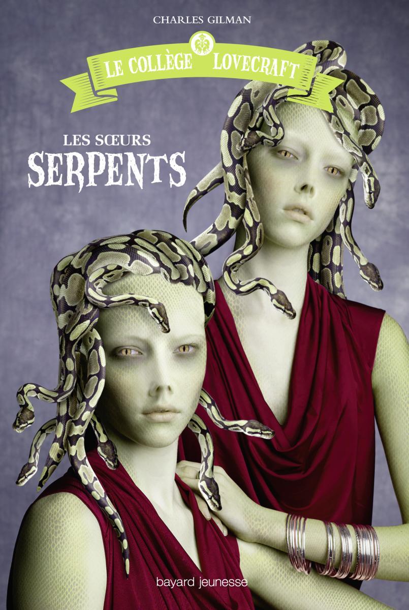 Couverture de «LES SOEURS SERPENTS»