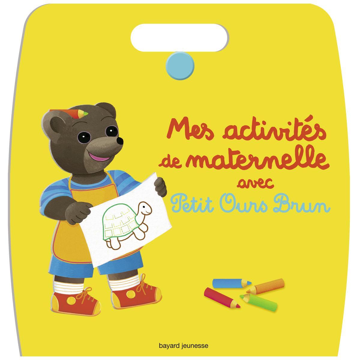 Couverture de «Mes activités de maternelle avec Petit Ours Brun»