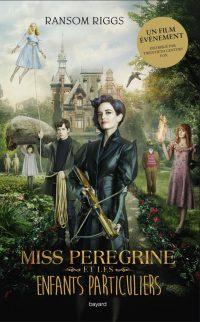Couverture «Miss Peregrine et les enfants particuliers»