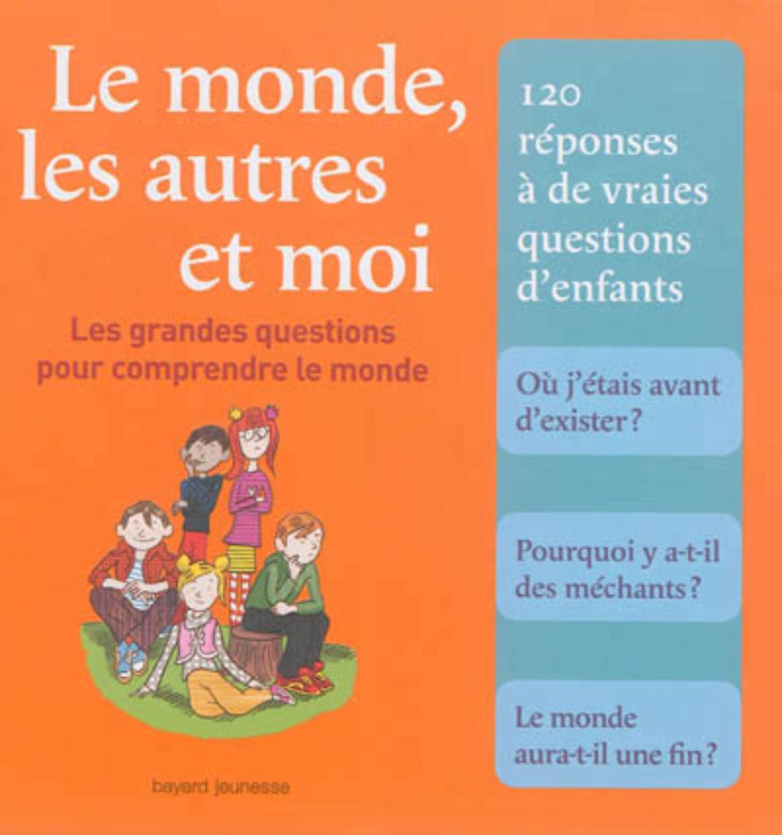 Couverture de «MONDE, LES AUTRES ET MOI (LE)»