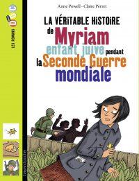Couverture «Myriam, enfant juive pendant la seconde guerre mondiale»