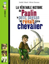 Couverture «Paulin, le petit paysan qui rêvait d'être chevalier»
