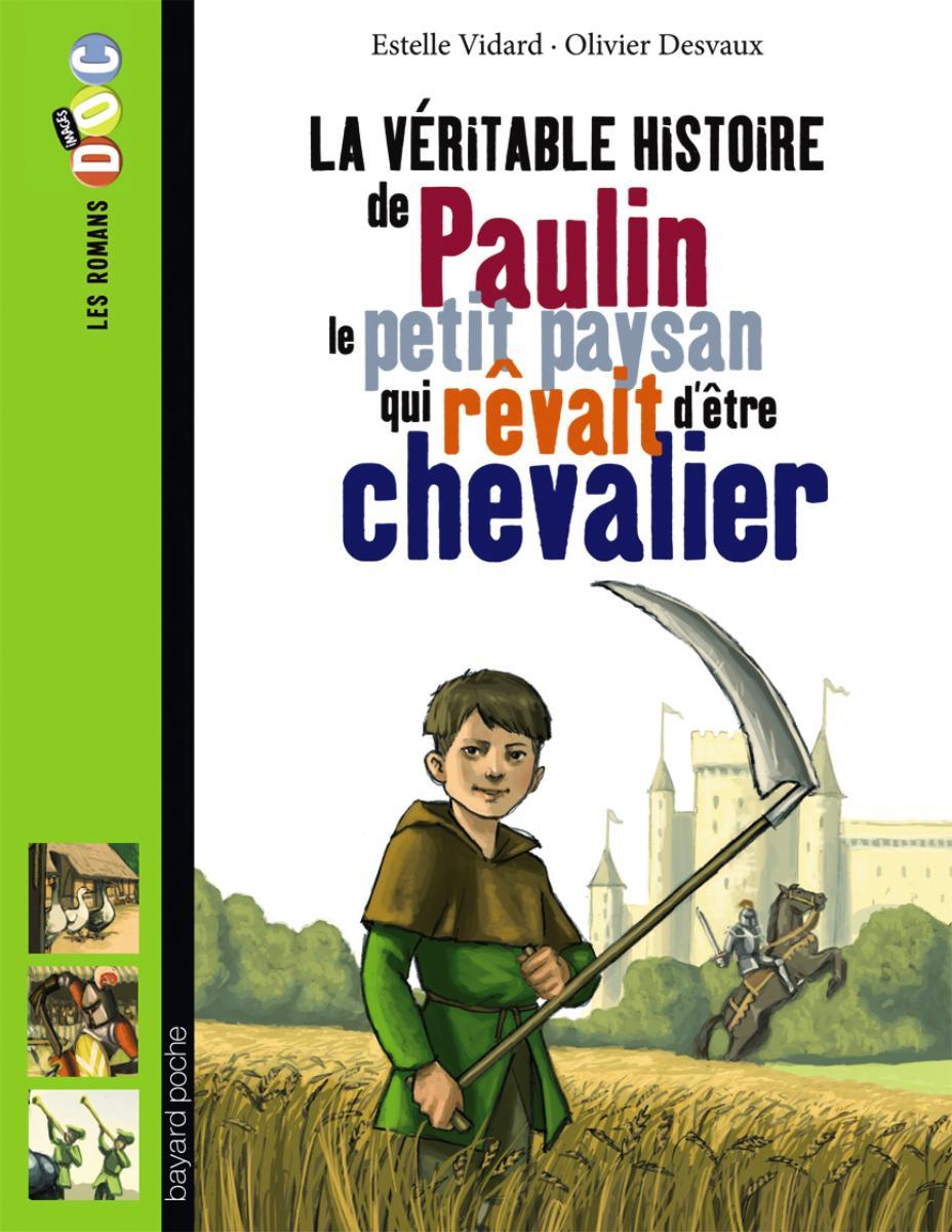 Couverture de «Paulin, le petit paysan qui rêvait d'être chevalier»