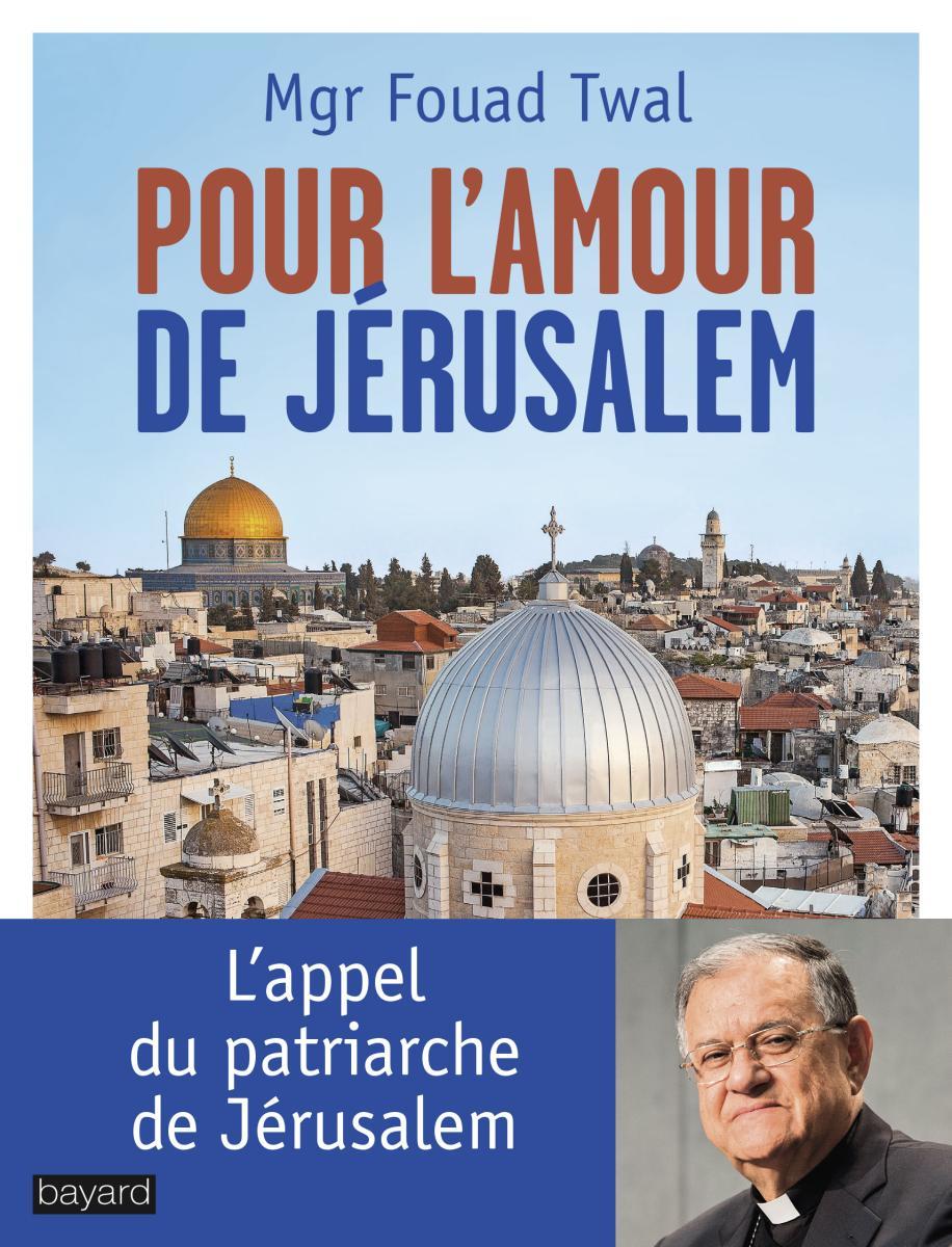 Couverture de «Pour l'amour de Jérusalem»
