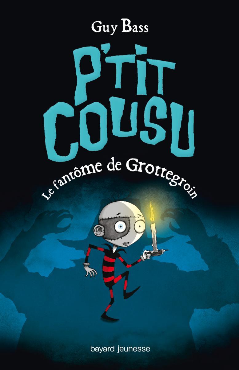 Couverture de «P'TIT COUSU, TOME 3 : LE FANTOME DE GROTTEGROIN»