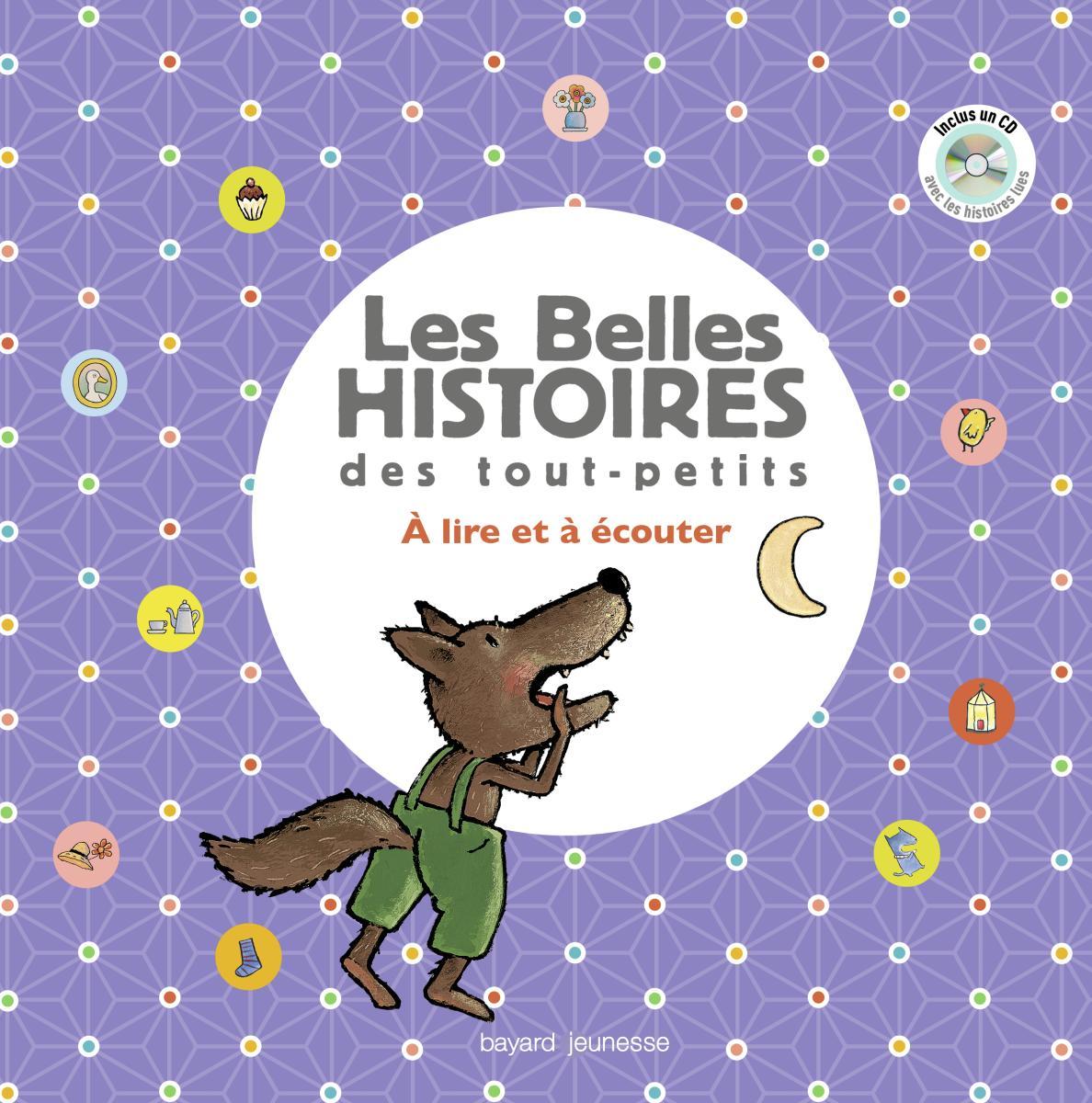 Couverture de «Recueil Belles histoires des tout petits avec CD»