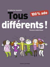 Couverture «Tous différents ! 100 % ado»