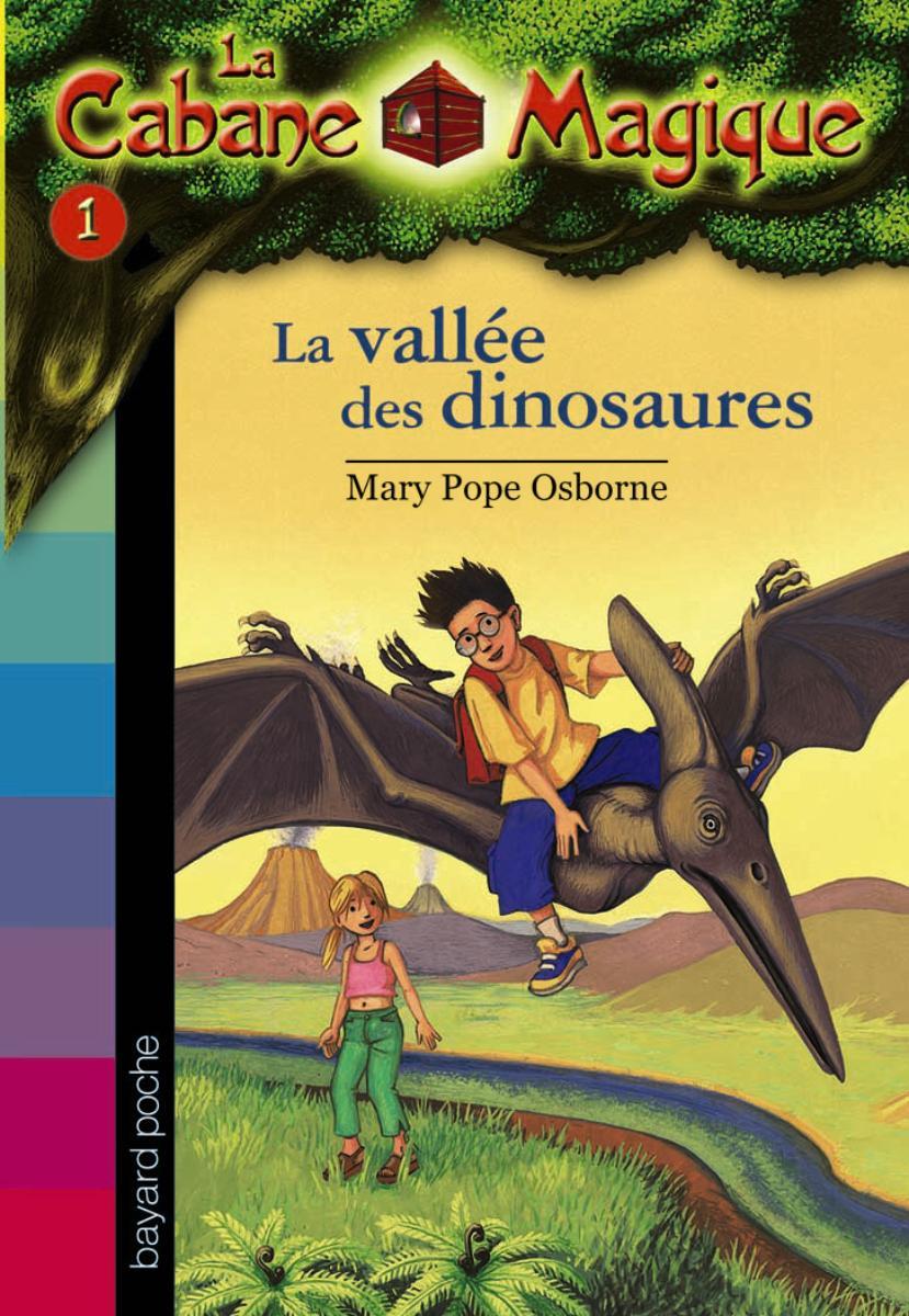 Couverture de «VALLEE DES DINOSAURES (LA), N1 : LA CABANE MAGIQUE»