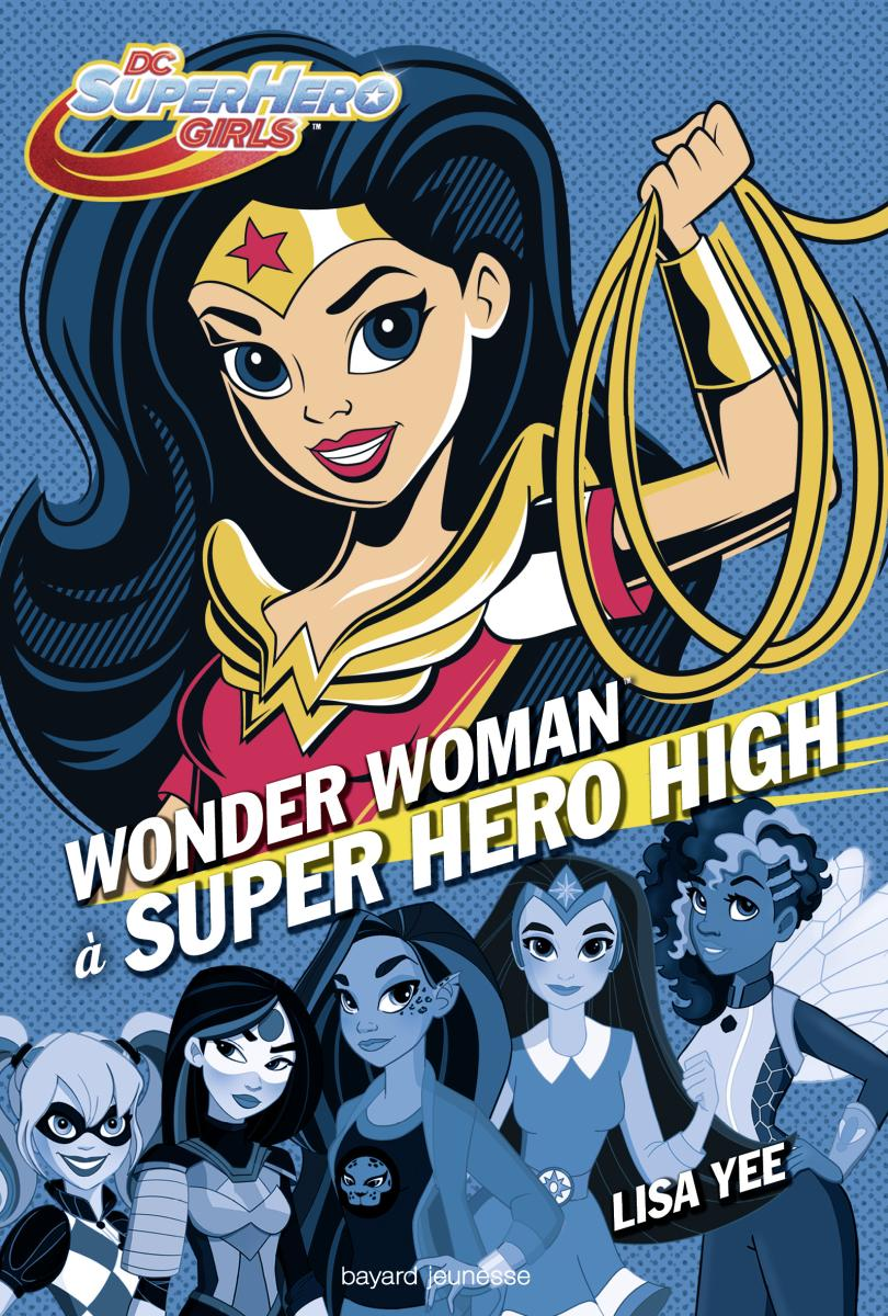 Couverture de « Wonder Woman à Super Hero High »