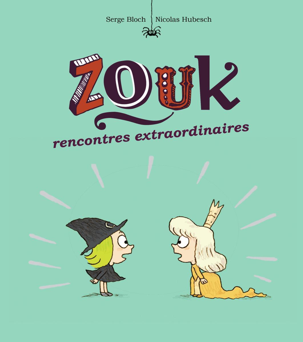 Couverture de «Zouk 11 – Rencontres extraordinaires»