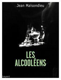 Couverture «ALCOOLEENS (LES)»