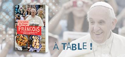 A la table du Pape : Histoires et recettes