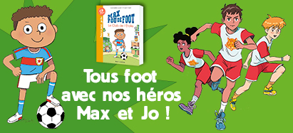 Tous Foot avec Max et Jo