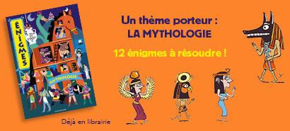 Énigmes à tous les étages, MYTHOLOGIE : 12 énigmes à résoudre